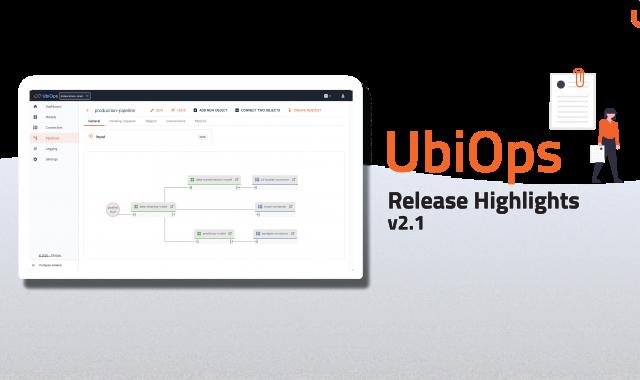 UbiOps release notes v2.1