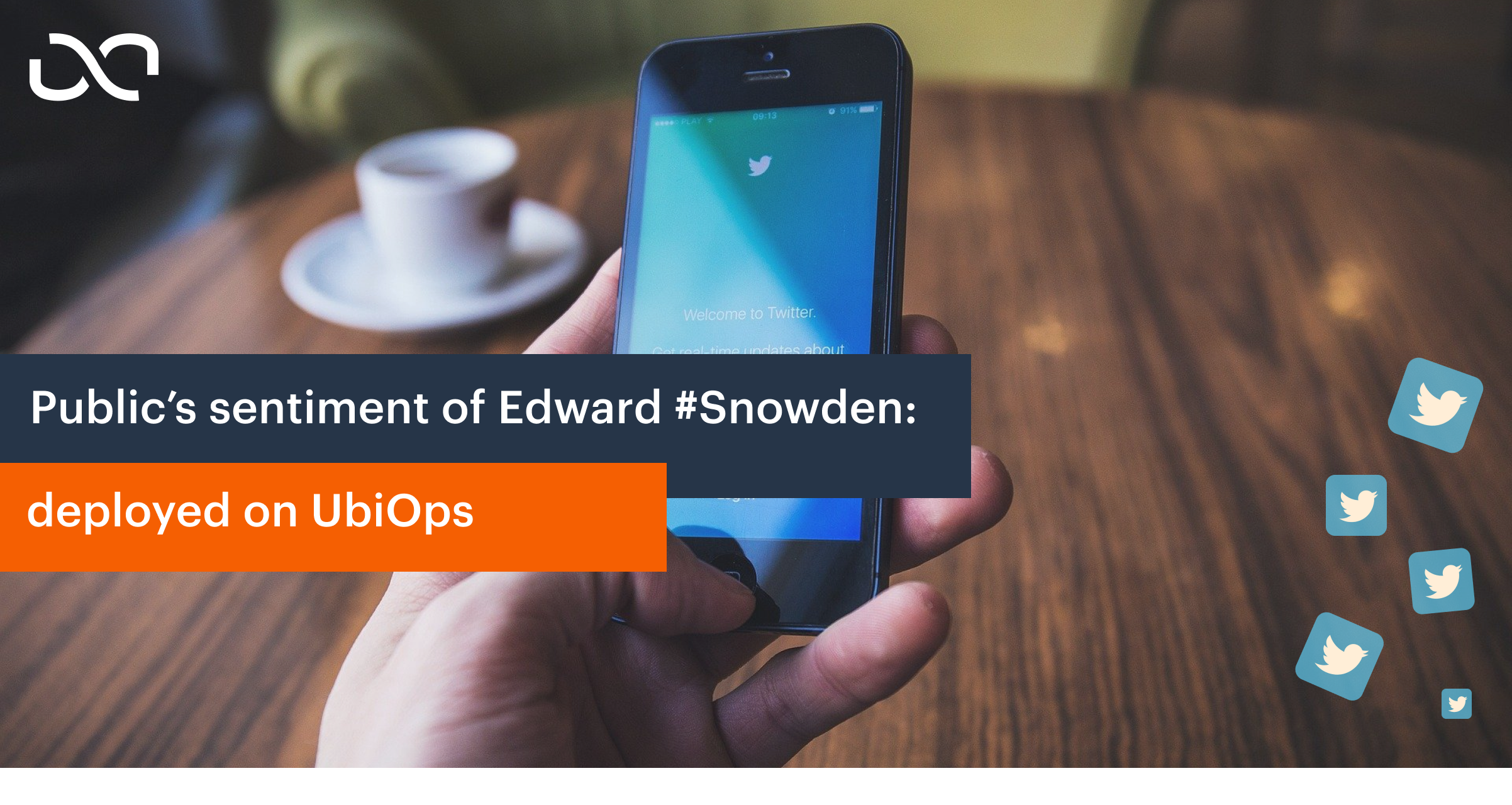 Public's sentiment of Edward #Snowden: deployed on UbiOps