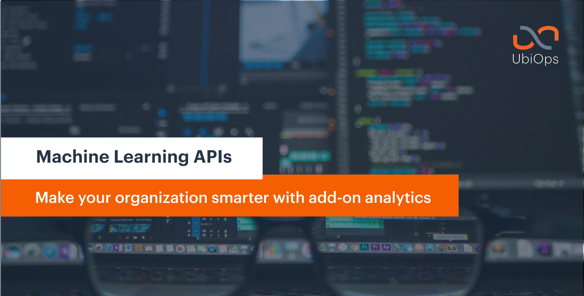 Make your organization smarter with add-on analytics.